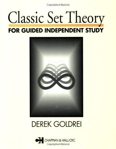 Classic Set Theory for Guided Independent Study  1996 edition cover