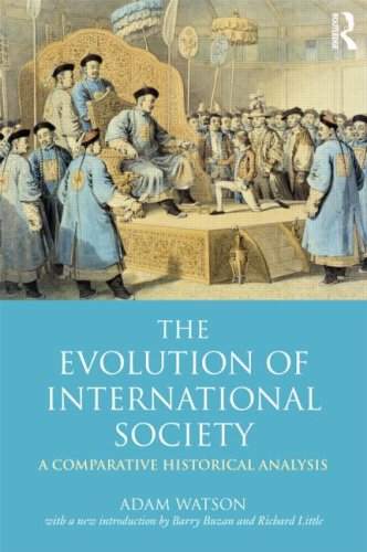 Evolution of International Society A Comparative Historical Analysis 2nd 2009 (Revised) edition cover