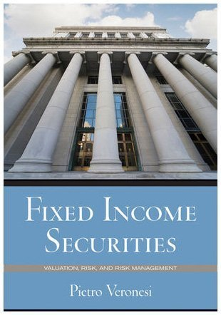 Fixed Income Securities Valuation, Risk, and Risk Management  2011 edition cover