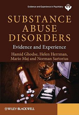 Substance Abuse Disorders Evidence and Experience  2010 9780470745106 Front Cover