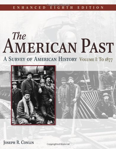 American Past A Survey of American History 8th 2009 (Revised) edition cover