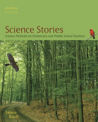Science Stories Science Methods for Elementary and Middle School Teachers 4th 2010 9780547193106 Front Cover