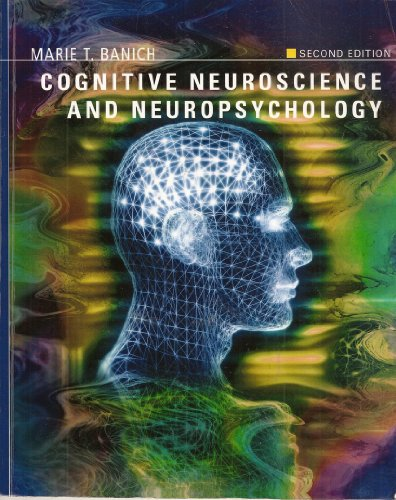 Cognitive Neuroscience Second Edition, Custom Publication 2nd 2004 9780618738106 Front Cover