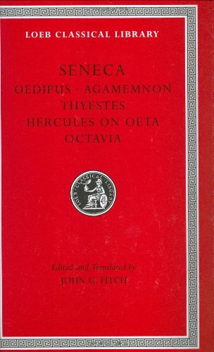 Tragedies Oedipus, Agamemnon Thyestes Hercules on Oeta Octavia  2004 9780674996106 Front Cover
