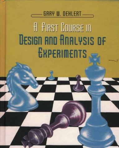 First Course in Design and Analysis of Experiments   2000 edition cover