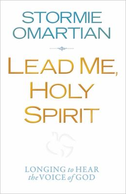 Lead Me, Holy Spirit Longing to Hear the Voice of God  2012 9780736944106 Front Cover