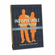 Indispensable Youth Pastor Land, Love, and Lock in Your Youth Ministry Dream Job  2011 edition cover