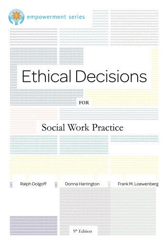 Ethical Decisions for Social Work Practice  9th 2012 (Revised) 9780840034106 Front Cover