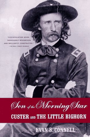 Son of the Morning Star Custer and the Little Bighorn N/A edition cover