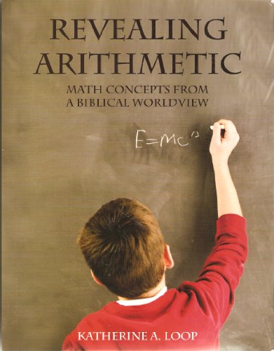 Revealing Arithmetic Math Concepts from A Biblical Worldview  2009 edition cover