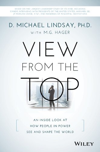View from the Top An Inside Look at How People in Power See and Shape the World  2014 9781118901106 Front Cover