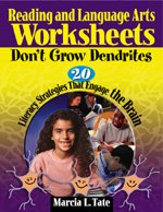 Reading and Language Arts Worksheets Don't Grow Dendrites 20 Literacy Strategies That Engage the Brain  2005 edition cover
