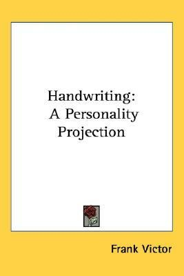 Handwriting A Personality Projection N/A edition cover