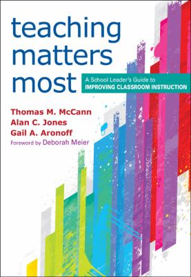 Teaching Matters Most A School Leader's Guide to Improving Classroom Instruction  2012 edition cover