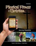 Physical Fitness and the Christian Exercising Stewardship 5th (Revised) edition cover