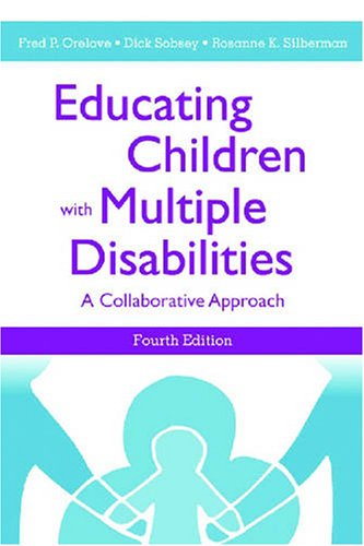 Educating Children with Multiple Disabilities A Collaborative Approach 4th 2004 edition cover