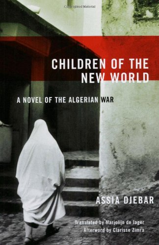 Children of the New World A Novel of the Algerian War  2005 edition cover