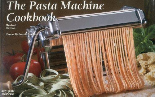 Pasta Machine Cookbook  Revised 9781558673106 Front Cover