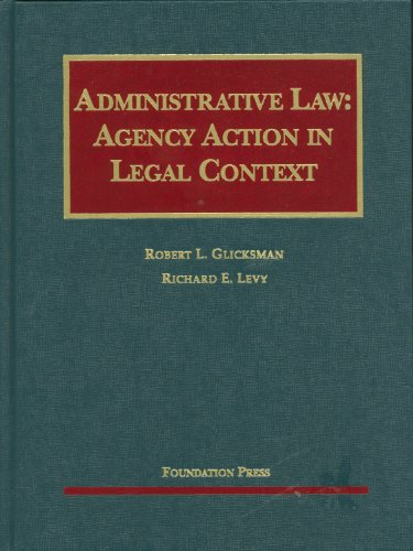 Administrative Law Agency Action in Legal Context  2010 edition cover
