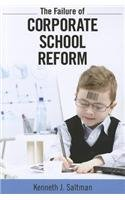 Failure of Corporate School Reform   2013 edition cover