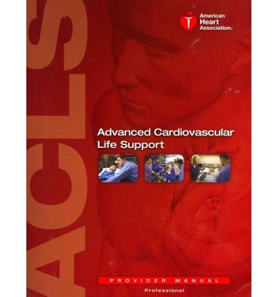 Advanced Cardiovascular Life Support Provider Manual  2011 edition cover