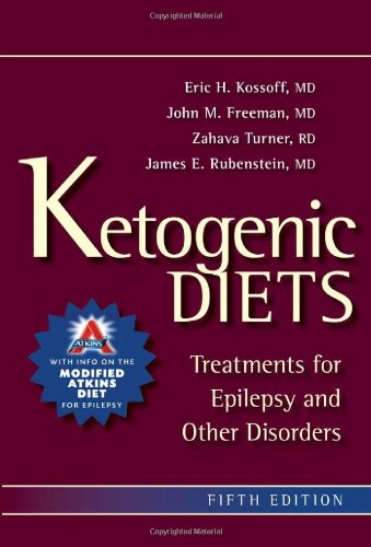 Ketogenic Diets Treatments for Epilepsy and Other Disorders 5th 2011 edition cover