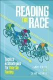 Reading the Race Bike Racing from Inside the Peloton  2013 9781937715106 Front Cover