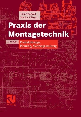 Praxis der Montagetechnik Produktdesign, Planung, Systemgestaltung 2nd 2003 edition cover