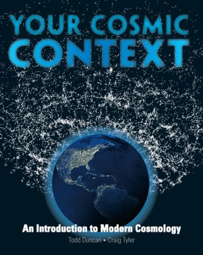 Your Cosmic Context An Introduction to Modern Cosmology  2009 edition cover