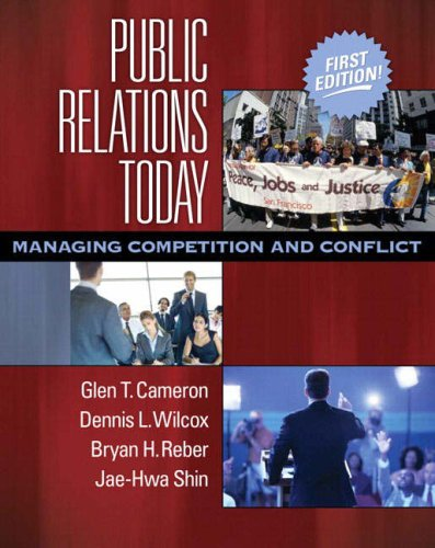 Public Relations Today Managing Competition and Conflict  2008 edition cover