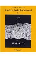Student Activities Manual for Mosaicos, Volume 1  5th 2010 edition cover