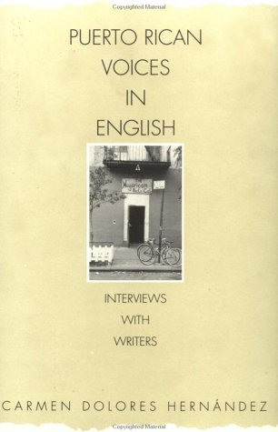 Puerto Rican Voices in English Interviews with Writers N/A 9780275958107 Front Cover