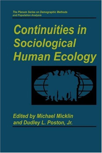 Continuities in Sociological Human Ecology   1998 9780306456107 Front Cover