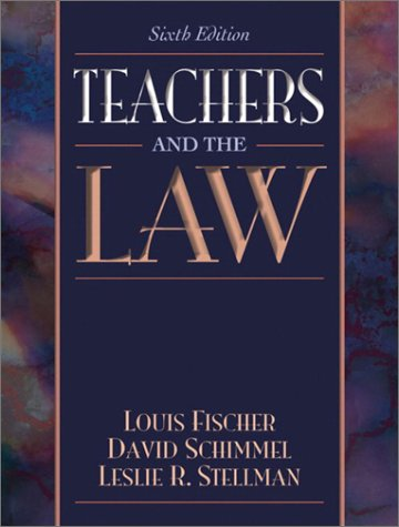 Teachers and the Law  6th 2003 (Revised) edition cover