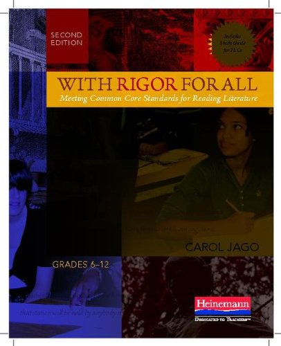 With Rigor for All, Second Edition Meeting Common Core Standards for Reading Literature 2nd 2011 edition cover