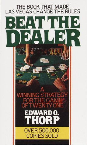 Beat the Dealer A Winning Strategy for the Game of Twenty-One  1966 (Revised) edition cover