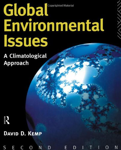 Global Environmental Issues A Climatological Approach 2nd 1994 (Revised) edition cover