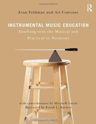 Instrumental Music Education Teaching with the Musical and Practical in Harmony  2011 edition cover