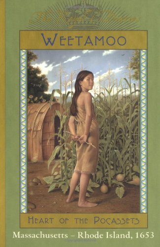 Weetamoo Heart of the Pocassets, Massachusetts-Rhode Island 1653  2001 edition cover