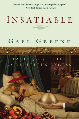 Insatiable Tales from a Life of Delicious Excess  2007 edition cover
