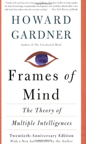 Frames of Mind The Theory of Multiple Intelligences 2nd 2004 edition cover