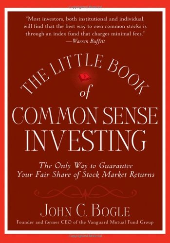 Little Book of Common Sense Investing The Only Way to Guarantee Your Fair Share of Stock Market Returns  2007 9780470102107 Front Cover
