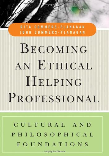 Becoming an Ethical Helping Professional Cultural and Philosophical Foundations  2007 edition cover