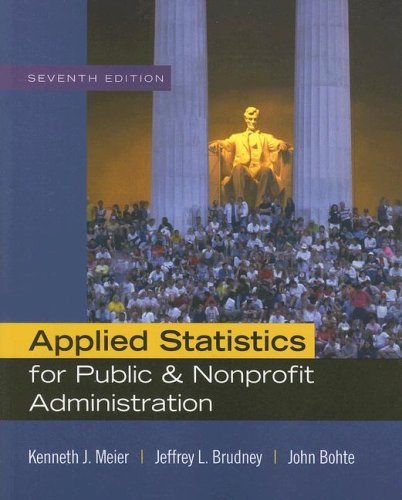 Applied Statistics for Public and Nonprofit Administration  7th 2009 edition cover