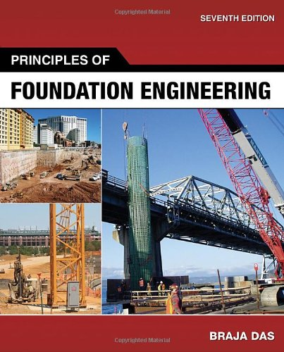Principles of Foundation Engineering  7th 2011 edition cover