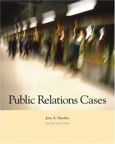 Public Relations Cases  6th 2004 (Revised) 9780534606107 Front Cover