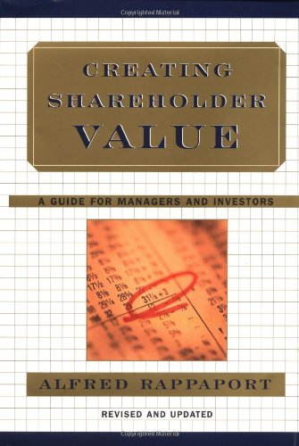 Creating Shareholder Value A Guide for Managers and Investors 2nd 1997 (Revised) edition cover