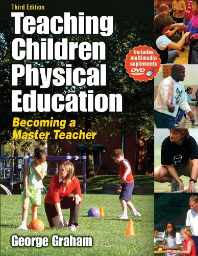 Teaching Children Physical Education Becoming a Master Teacher 3rd 2008 edition cover