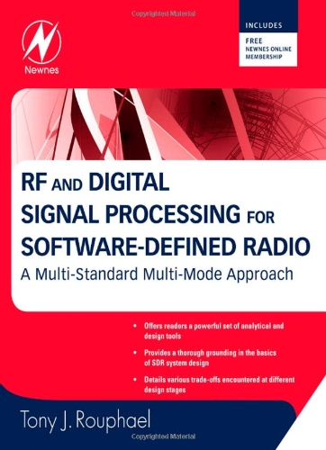 RF and Digital Signal Processing for Software-Defined Radio A Multi-Standard Multi-Mode Approach  2009 9780750682107 Front Cover