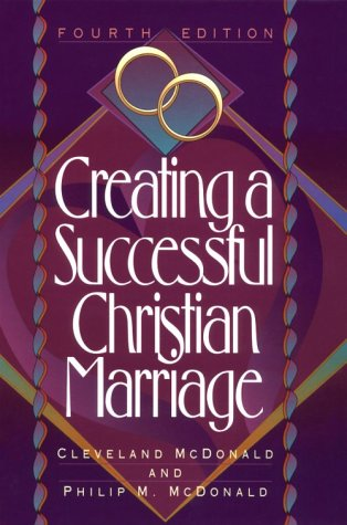 Creating a Successful Christian Marriage  4th 1994 edition cover
